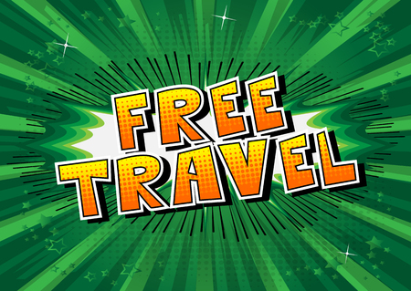 Free Travel - Comic book style word on abstract background. Illustration
