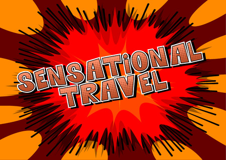 Sensational Travel - Comic book style word on abstract background. Фото со стока - 105156358
