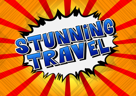 Stunning Travel - Comic book style word on abstract background.