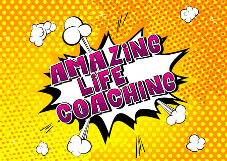 Amazing Life Coaching - Comic book style word on abstract background.