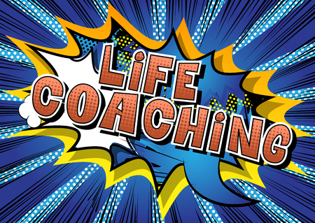 Life Coaching - Comic book style word on abstract background.
