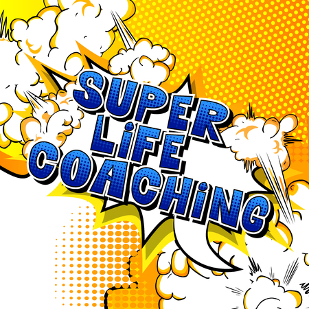 Super Life Coaching - Comic book style word on abstract background.