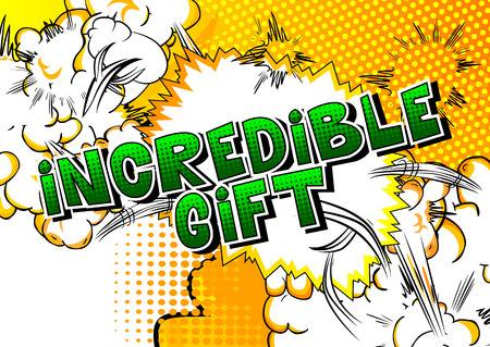 Incredible Gift - Comic book style word on abstract background.