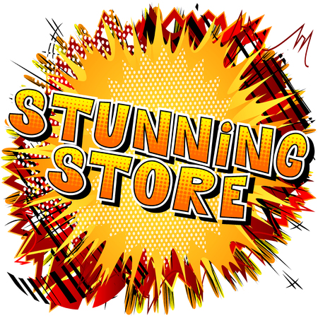 Stunning Store - Comic book style word on abstract background.