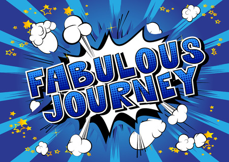 Fabulous Journey - Comic book style word on abstract background.