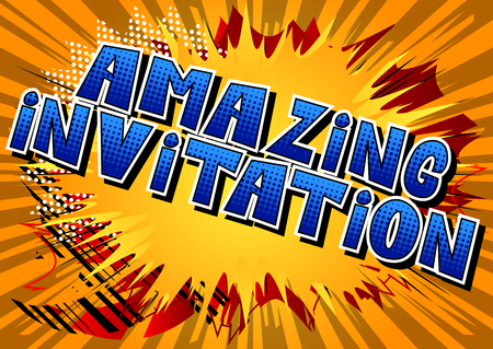Amazing Invitation - Comic book style word on abstract background.