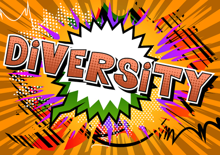 Diversity - Comic book style word on abstract background.