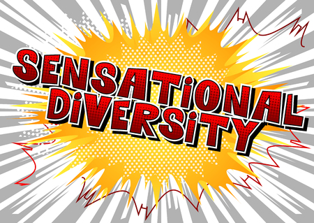 Sensational Diversity - Comic book style word on abstract background.