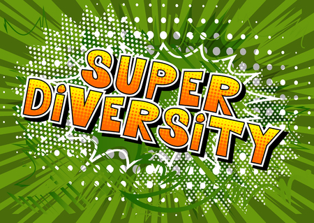 Super Diversity - Comic book style word on abstract background.