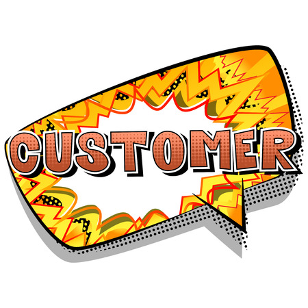 Customer - Comic book style word on abstract background.