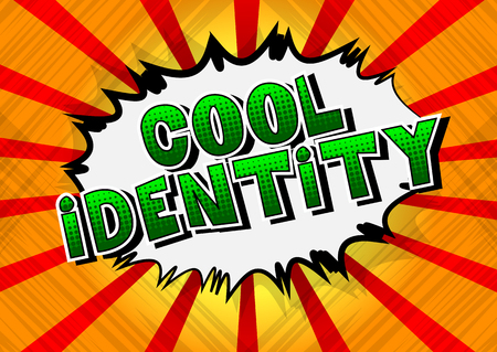 Cool Identity - Comic book style word on abstract background.