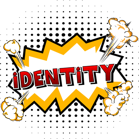 Identity - Comic book style word on abstract background.