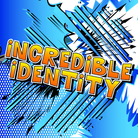 Incredible Identity - Comic book style word on abstract background.