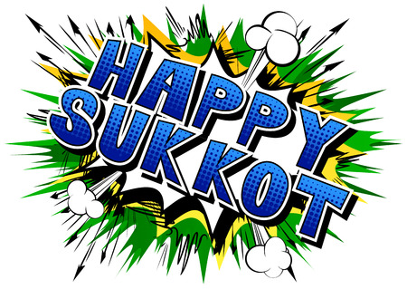 Happy Sukkot - Comic book style word on abstract background for the jewish holiday.