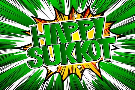 Happy Sukkot - Comic book style word on abstract background for the jewish holiday. Stok Fotoğraf - 105597094