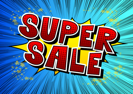 Super Sale - Comic book style word on abstract background.