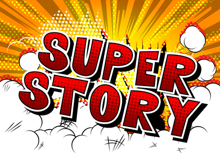 Super Story - Comic book style word on abstract background.