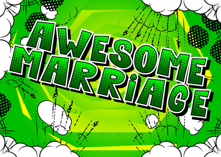 Awesome Marriage - Comic book style word on abstract background.