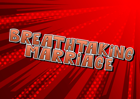 Breathtaking Marriage - Comic book style word on abstract background. Stock Illustratie