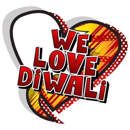 We Love Diwali - Comic book style word on abstract background.