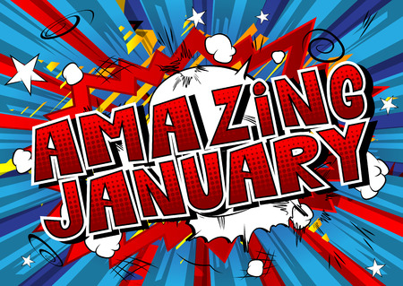 Amazing January - Comic book style word on abstract background.