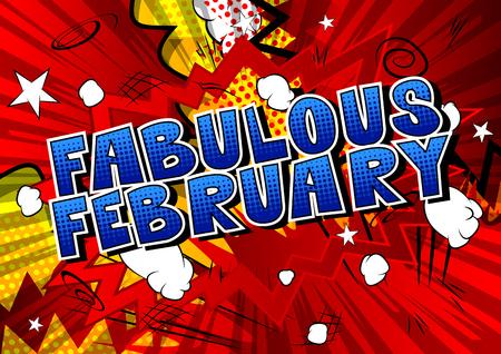 Febrero fabuloso - palabra de estilo cómic sobre fondo abstracto.