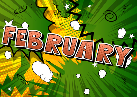 February - Comic book style word on abstract background.