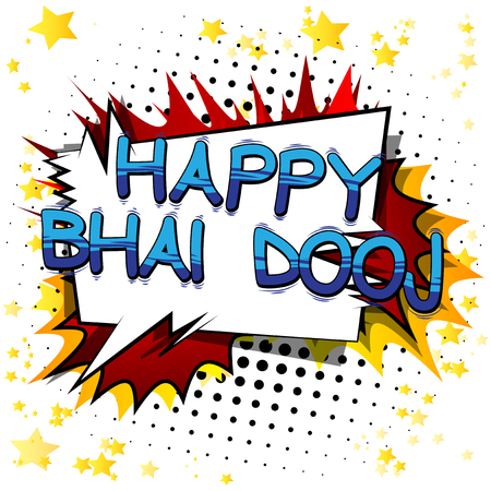Happy Bhai Dooj (Bhai Dooj is a celebration when women pray to the Gods for their brothers.) Comic book style words for hindu festival on abstract background. 写真素材 - 106241631