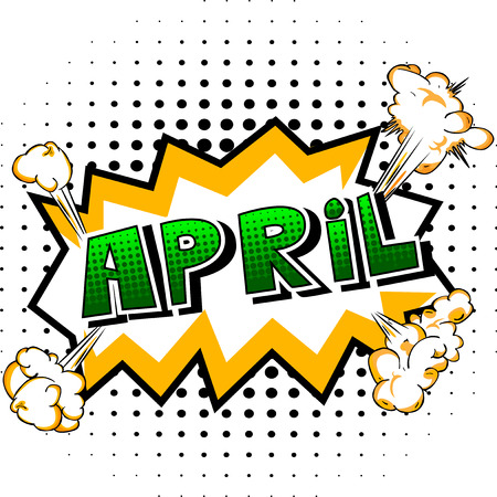 April - Comic book style word on abstract background. Illustration