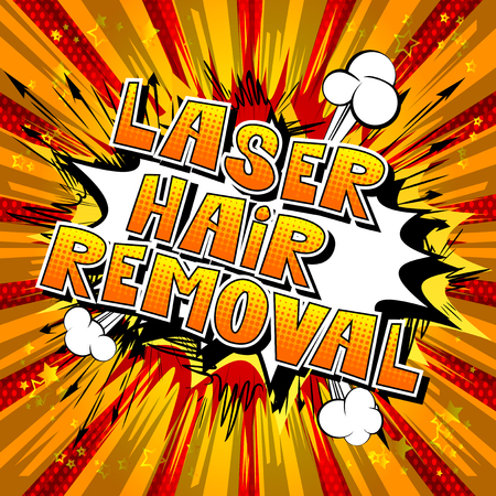 Laser Hair Removal - Comic book style phrase on abstract background. Illusztráció