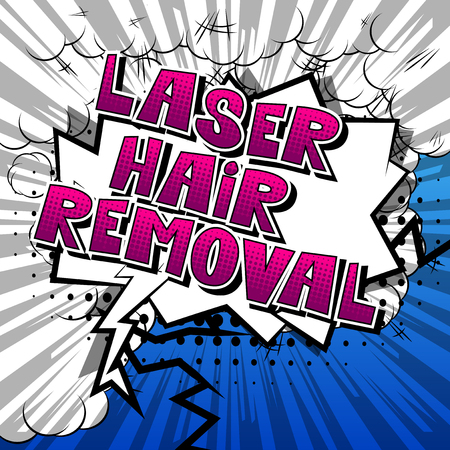 Laser Hair Removal - Comic book style phrase on abstract background. Stock Illustratie