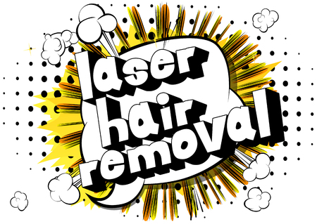Laser Hair Removal - Comic book style phrase on abstract background. Stockfoto - 106241912