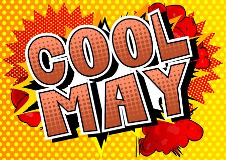 Cool May - Comic book style word on abstract background.