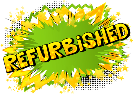 Refurbished - Comic book style word on abstract background.