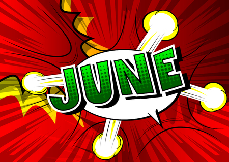 June - Comic book style word on abstract background. Ilustração