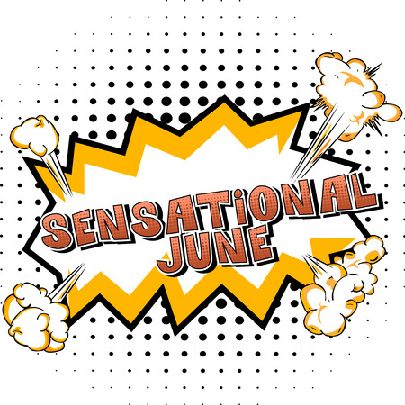 Sensational June - Comic book style word on abstract background. 스톡 콘텐츠 - 106311782