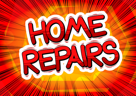 Home Repairs - Vector illustrated comic book style phrase. Ilustrace