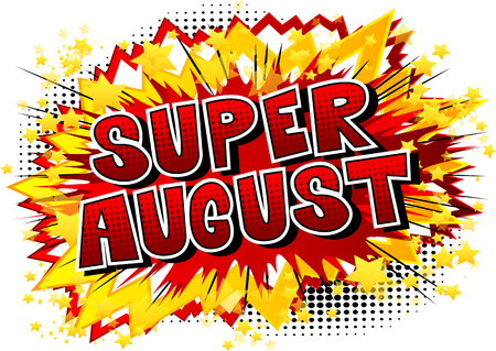 Super August - Comic book style word on abstract background. Ilustração