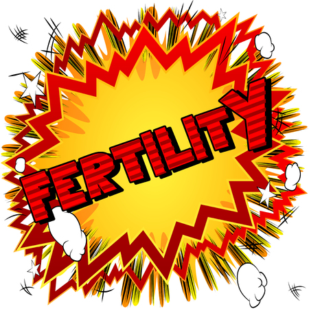 Fertility - Vector illustrated comic book style phrase. Stock Illustratie