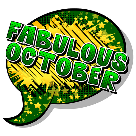 Fabulous October - Comic book style word on abstract background.