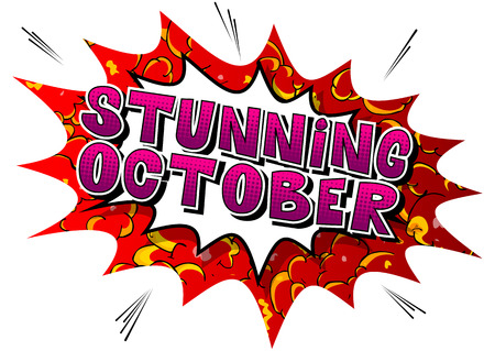 Stunning October - Comic book style word on abstract background.