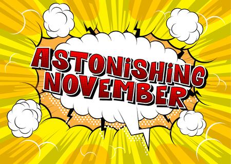 Astonishing November - Comic book style word on abstract background. Иллюстрация