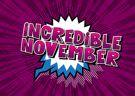 Incredible November - Comic book style word on abstract background. Ilustração