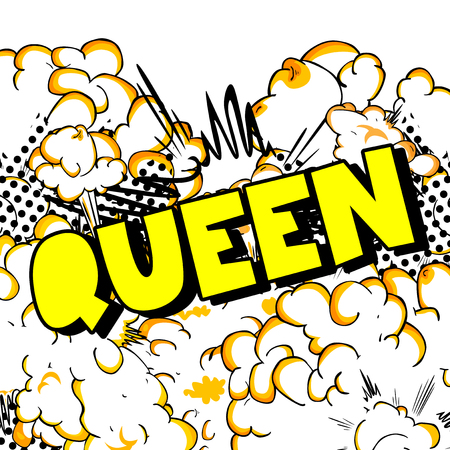 Queen (royal person) - Vector illustrated comic book style phrase. Illustration