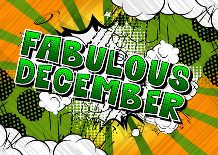 Fabulous December - Comic book style word on abstract background.