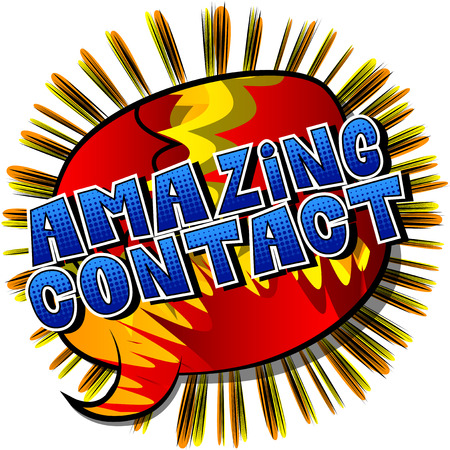 Amazing Contact - Comic book style word on abstract background.
