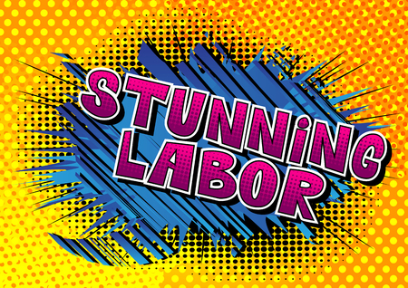 Stunning Labor - Comic book style word on abstract background.