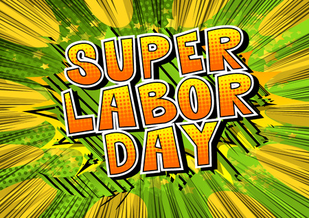 Super Labor Day - Comic book style word on abstract background. 向量圖像