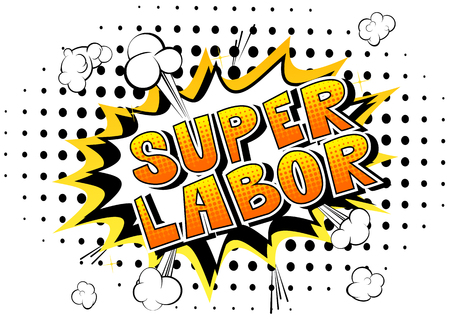 Super Labor - Comic book style word on abstract background.