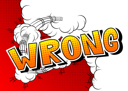 Wrong - Vector illustrated comic book style phrase.  イラスト・ベクター素材